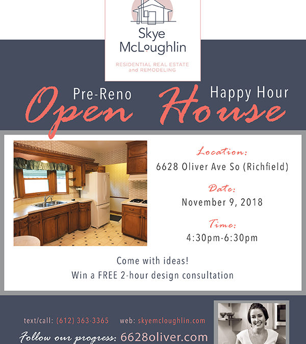 Pre Renovation Open House – 6628 Oliver Ave So